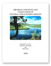 Riparian and Wetland Vegetation of Central and Eastern Oregon (Crowe et al., 2004)